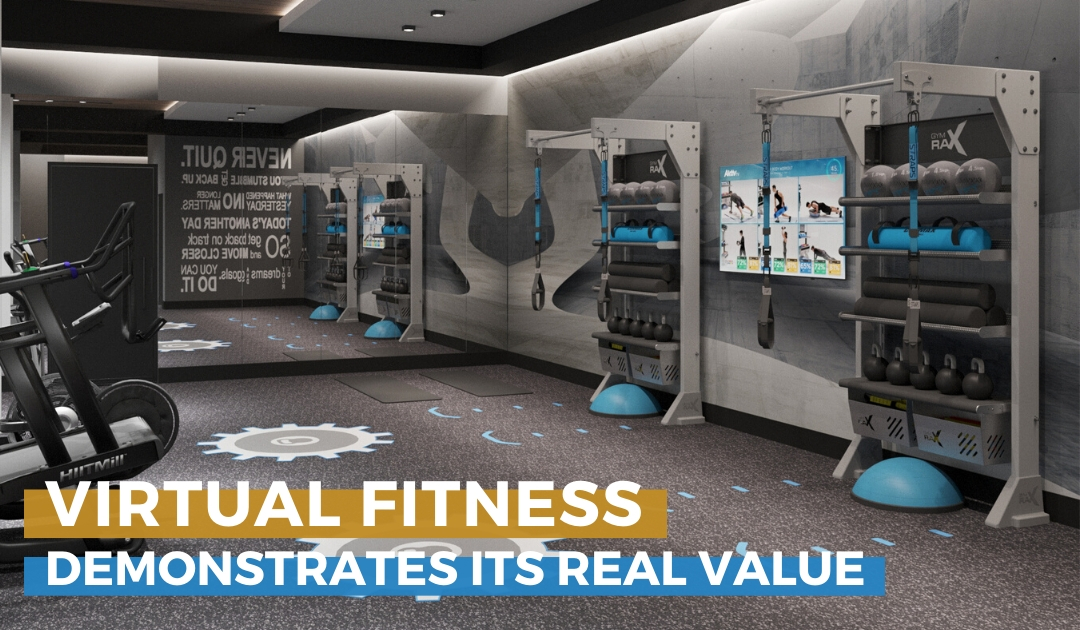 Virtual Fitness Demonstrates it's Real Value